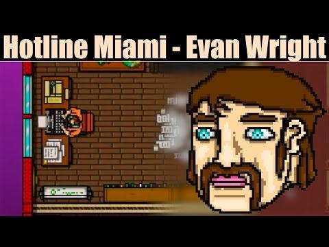 Hotline Miami - Evan Wright