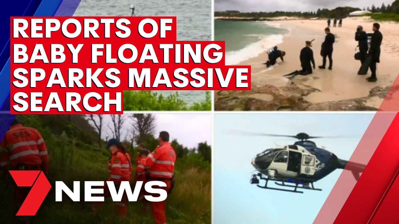 Reports of floating baby 'in a plastic bag' sparks massive search off Sydney coast | 7NEWS