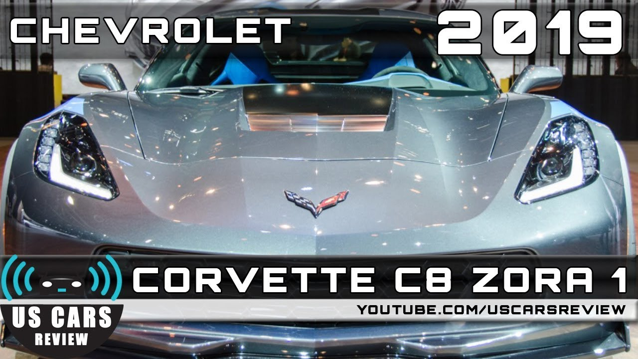 2019 CHEVROLET CORVETTE C8 ZORA 1 Review - YouTube