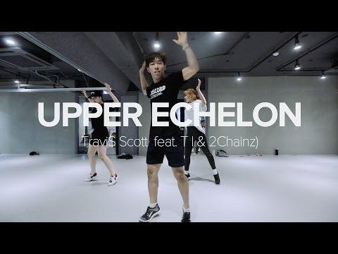 Upper Echelon - Travi$ Scott ft. TI & 2Chainz / Koosung Jung Choreography