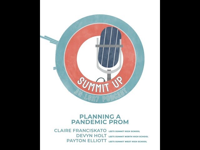 LSR7 Summit Up podcast: Planning a Pandemic Prom