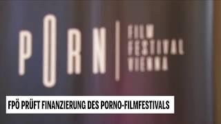 FPÖ prüft Finanzierung des Porno-Festivals