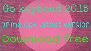 go keyboard prime latest apk full version free download