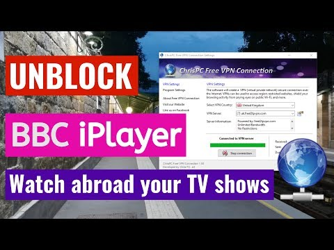 How To Watch BBC IPlayer When Living Abroad ? Unblock BBC With Free VPN Connection