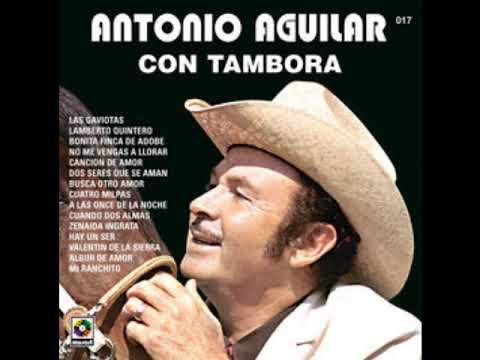 Antonio Aguilar - Mix 17 Exitos Con Tambora