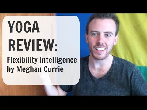 Flexibility Intelligence by Meghan Currie Review Yoga | Danny Zen Show 007