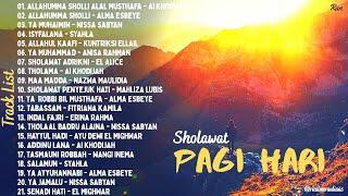 Full Album Sholawat Penyemangat Pagi Hari ALL ARTIST - Allahumma Sholli || Allahul Kaafi