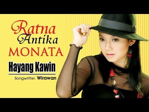 Ratna Antika - Hayang Kawin [OFFICIAL]