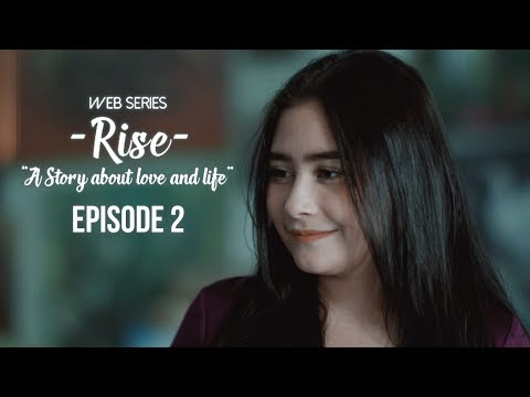 #RiseTheSeries - Episode 2