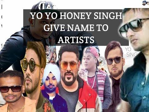 Yo Yo Honey Singh Gave Name to Artists | Badshah, Raftaar, Deep Money, Ikka and Many More |