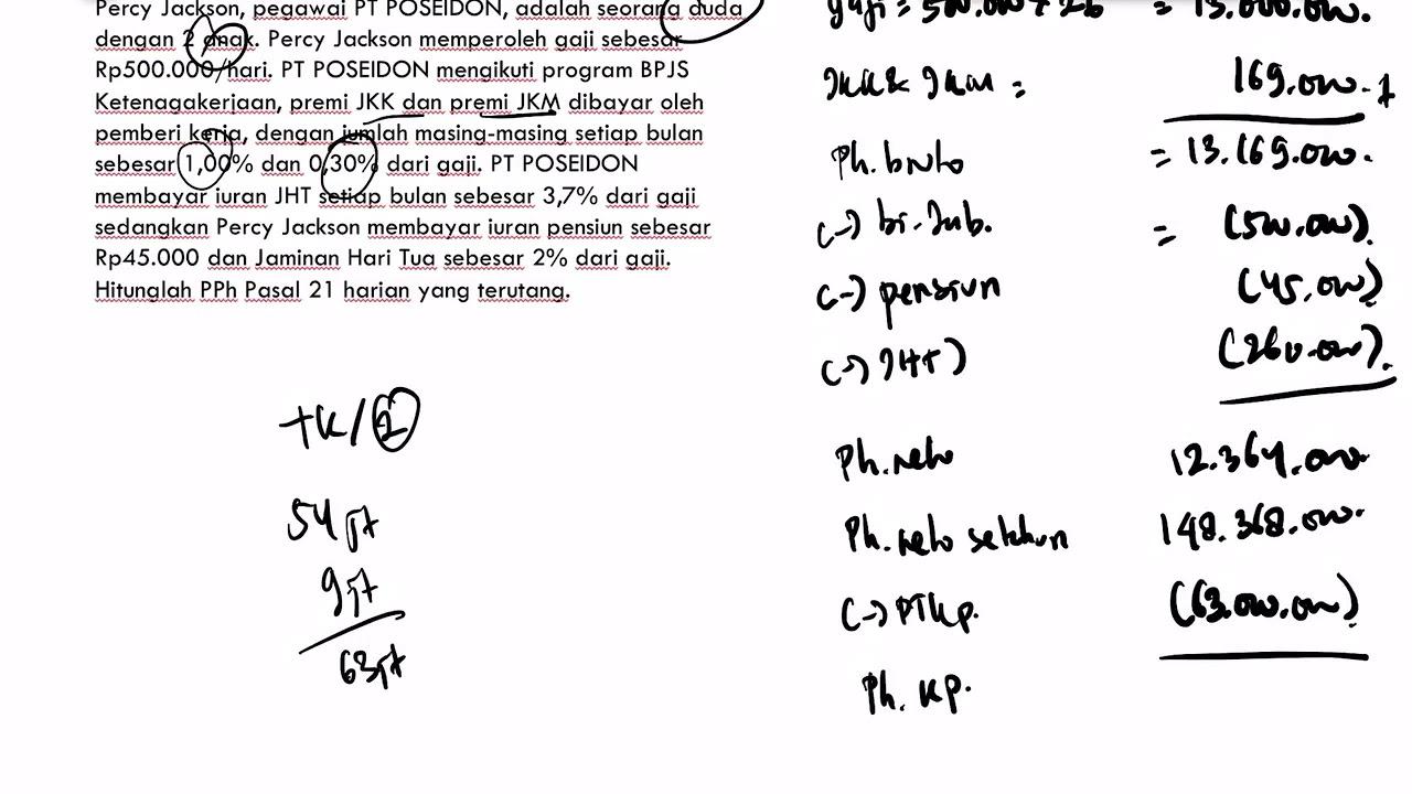 Pph Pemotongan Dan Pemungutan Pph Pasal 21 6 Contoh Perhitungan Pph Pasal 21 Pegawai Tetap Hari Youtube