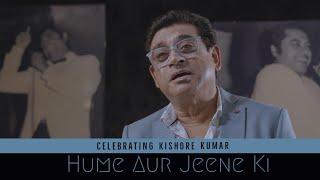Humein Aur Jeene Ki   Unplugged   Amit Kumar   Kishore Kumar Birthday Tribute