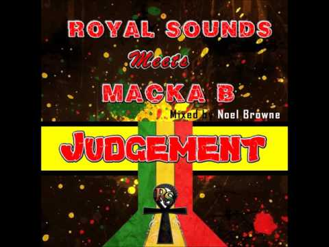 Macka B X Royal Sounds - Judgement [Official Audio]