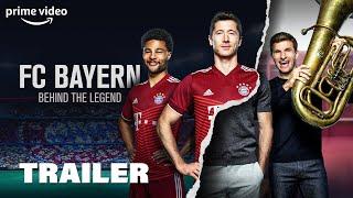 FC Bayern – Beнind The Legend | Trailer - Amazon Prime Documentation