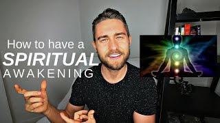 How to have a Spiritual Awakening: 3 Hacks to Induce a Spiritual Awakening