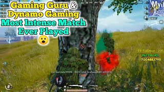 Gaming Guru And Dynamo Gaming's Most Intense Match Ever | Pubg Mobile Live