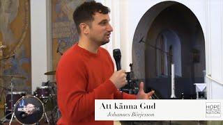 Seminarium: Att känna Gud - Johannes Börjesson