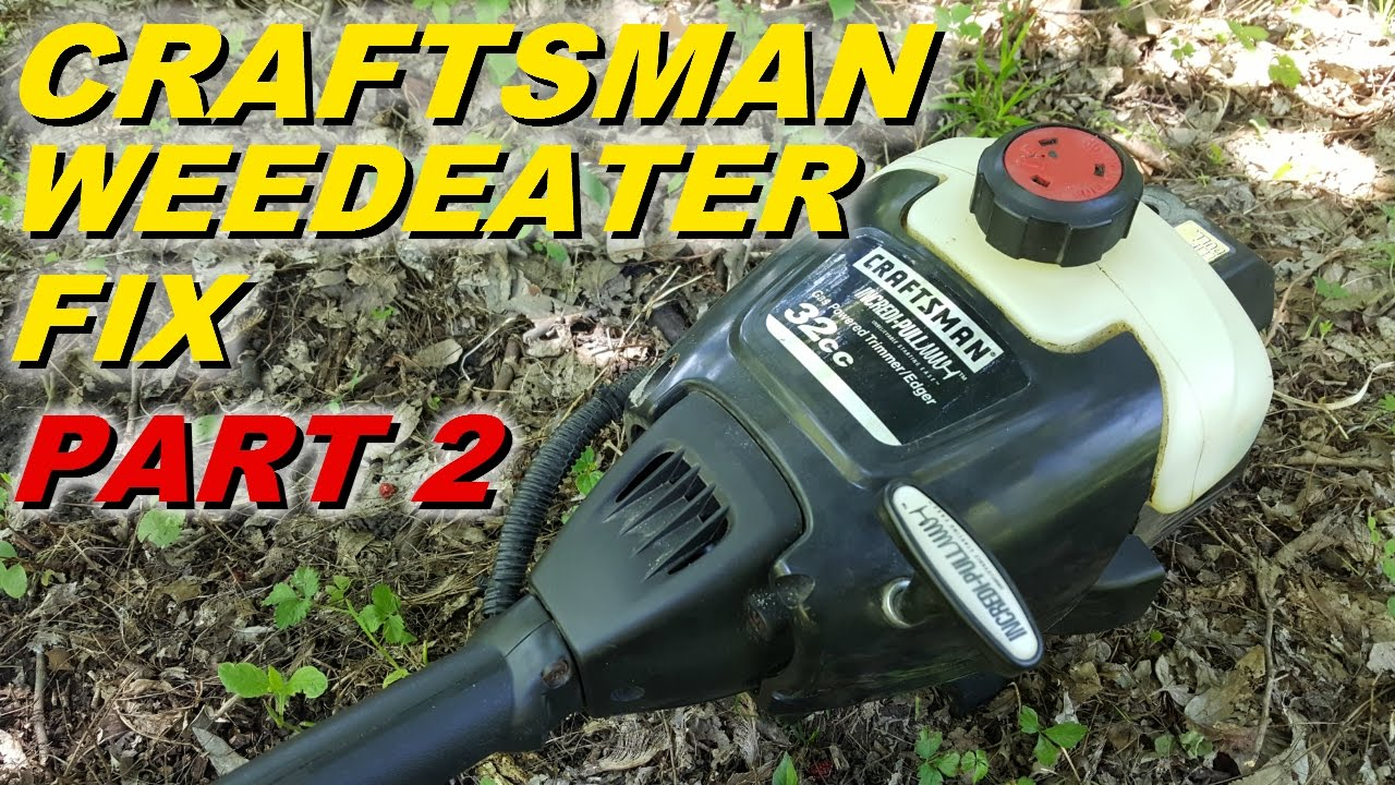 Craftsman Weedeater won't start part 2 carb and fuel lines  YouTube