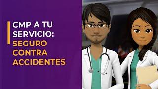 CMP a tu servicio: Seguro contra accidentes del Colegio Médico del Perú