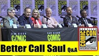 BETTER CALL SAUL | Comic Con 2018 Q&A  (Bob Odenkirk, Rhea Seehorn, Giancarlo Esposito)