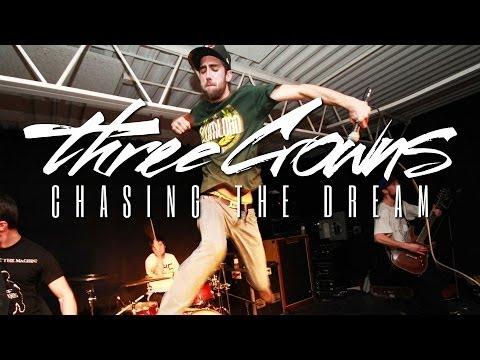 Three Crowns - Chasing The Dream ( Official Music Video - Famined Records)
