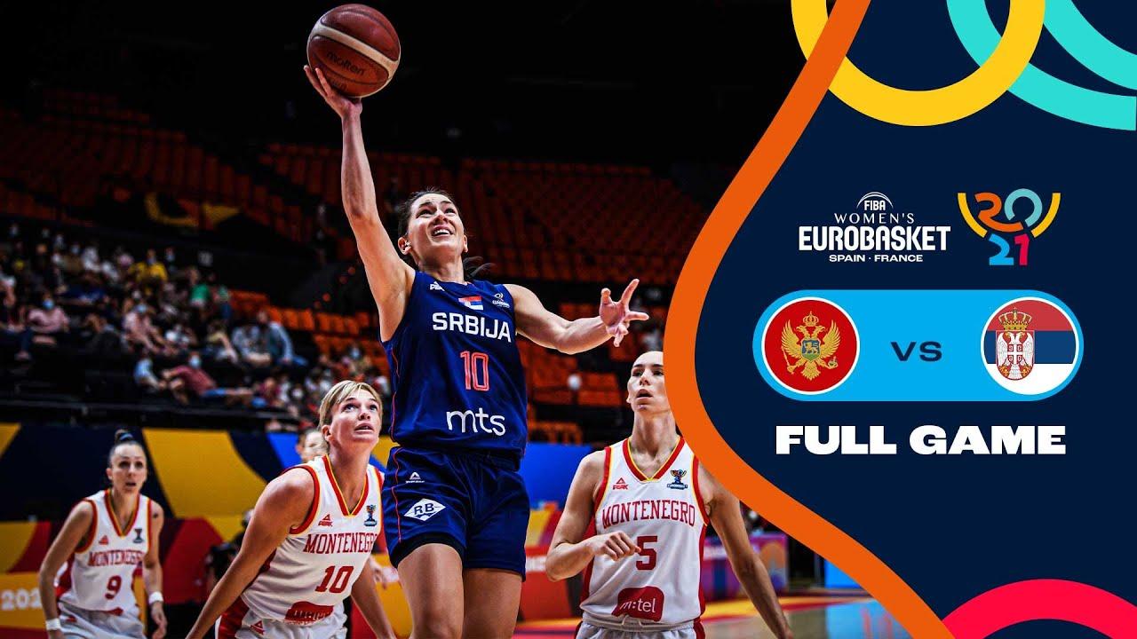 Montenegro v Serbia   Full Game - FIBA Women's EuroBasket 2021 Final Round
