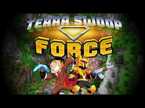 TERRA SWOOP FORCE : DE LA BOMBE !