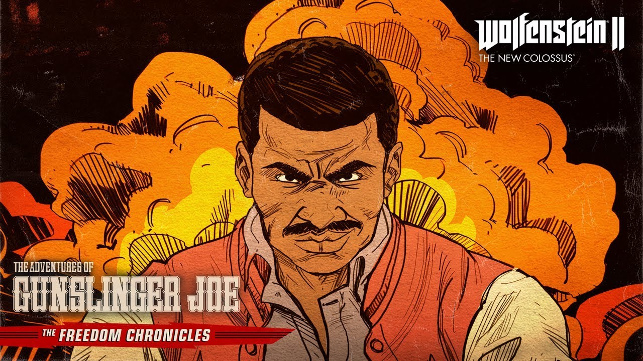 Wolfenstein II:The Adventures of Gunslinger Joe –Now Available