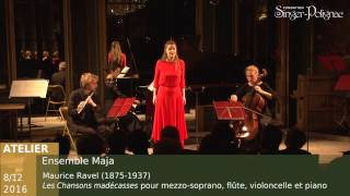 Ensemble Maja, Maurice Ravel, Chansons Madécasses, n°2