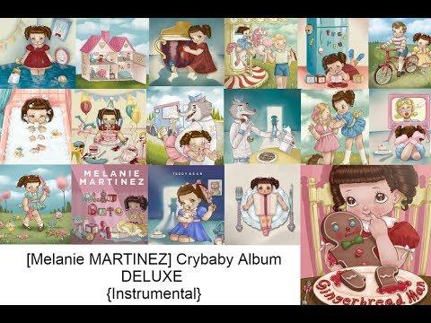 [Melanie MARTINEZ ]Crybaby Album Deluxe Instrumental [Remake]