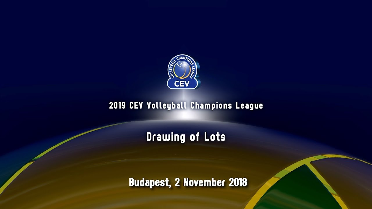 2019 Cev Volleyball Champions League 4th Round Drawing Of Lots