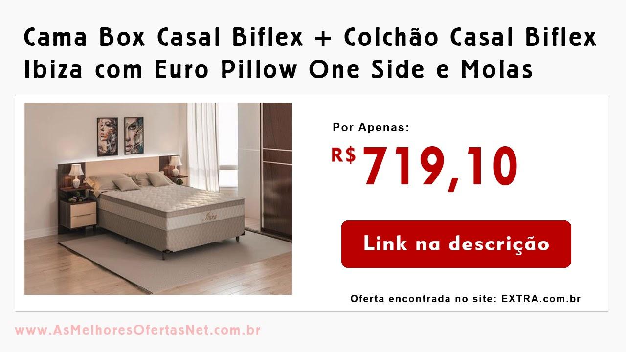 a7e834ad8 Cama Box Casal Biflex + Colchão Casal Biflex com Euro Pillow One e Molas -  As Melhores Ofertas 2018