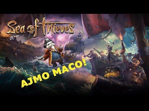 SEA OF THIEVES  - AJMO MACO! /w CholaPC, Riža, Sudy, Bare, Želja, BlackScorpion
