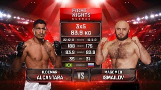Ildemar Alcantara vs. Magomed Ismailov / Ильдемар Алькантара vs. Магомед Исмаилов