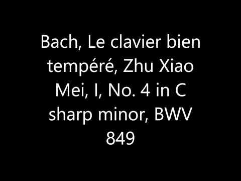 Bach, Le clavier bien tempéré, Zhu Xiao Mei, I, 4