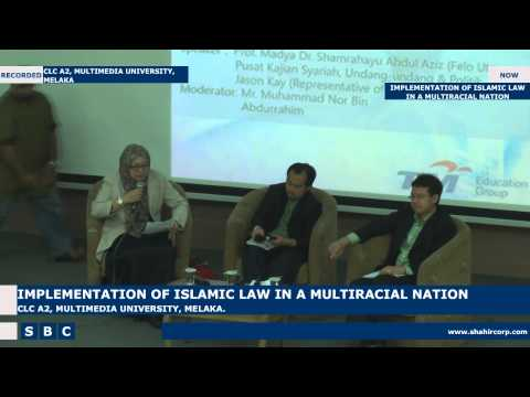 2014-10-29 IMPLEMENTATION OF ISLAMIC LAW IN A MULTIRACIAL NATION MALAYSIAN PERSPECTIVE P3