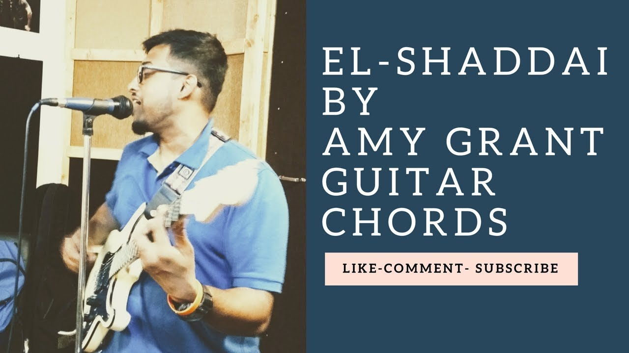 Elshaddai By Amy Grant Simple Advanced Guitar Chords Youtube