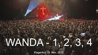 WANDA - 1 2 3 4 (live Klagenfurt 20.11.15)