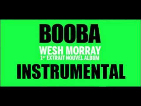 Booba   Wesh Morray  Instrumental)