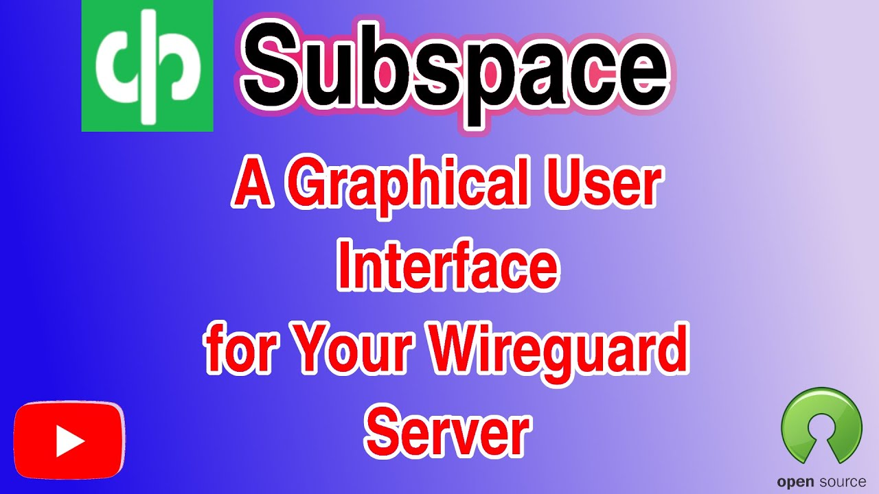 Subspace a free, open source, self hosted GUI front end for the Wireguard  VPN server