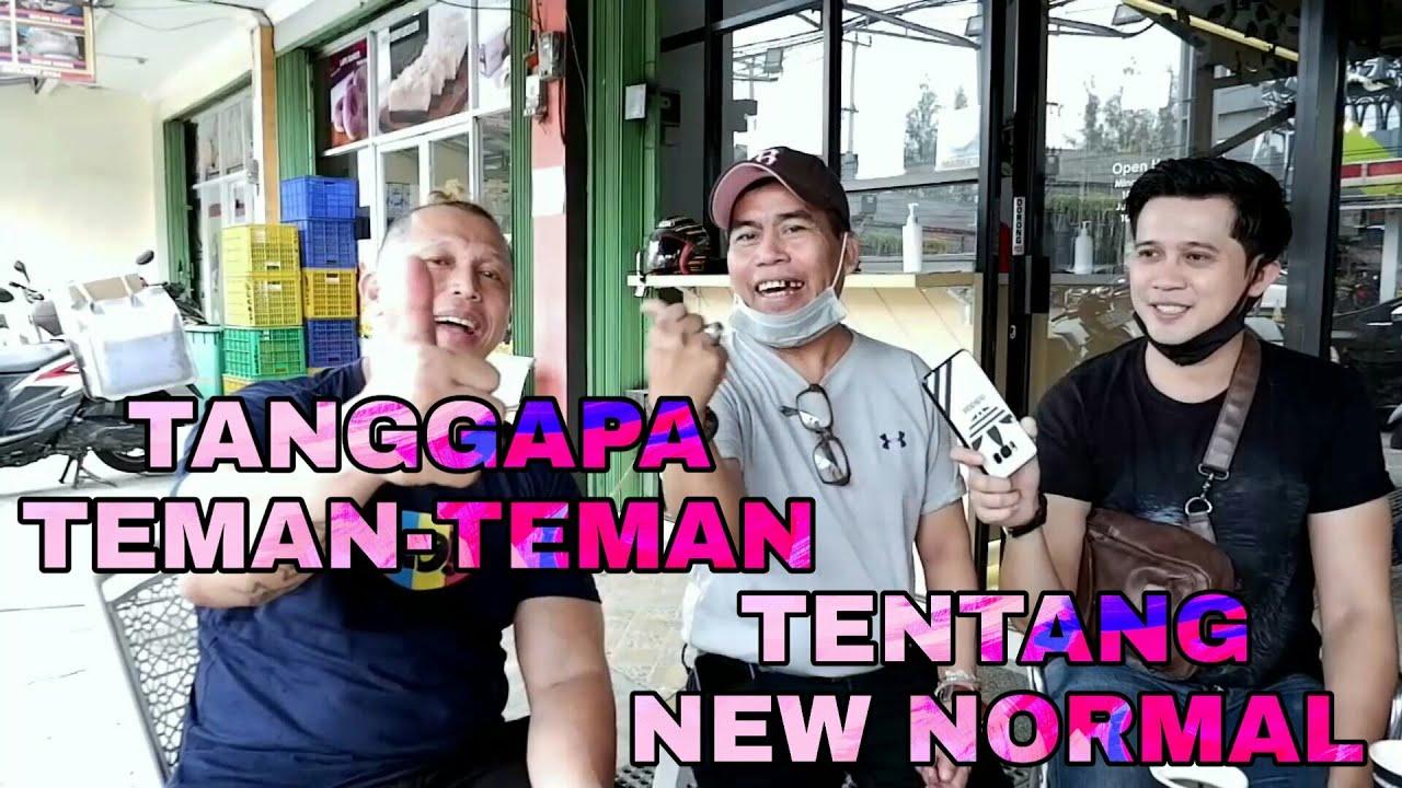 TANGGAPAN TEMAN-TEMAN TENTANG NEW NORMAL