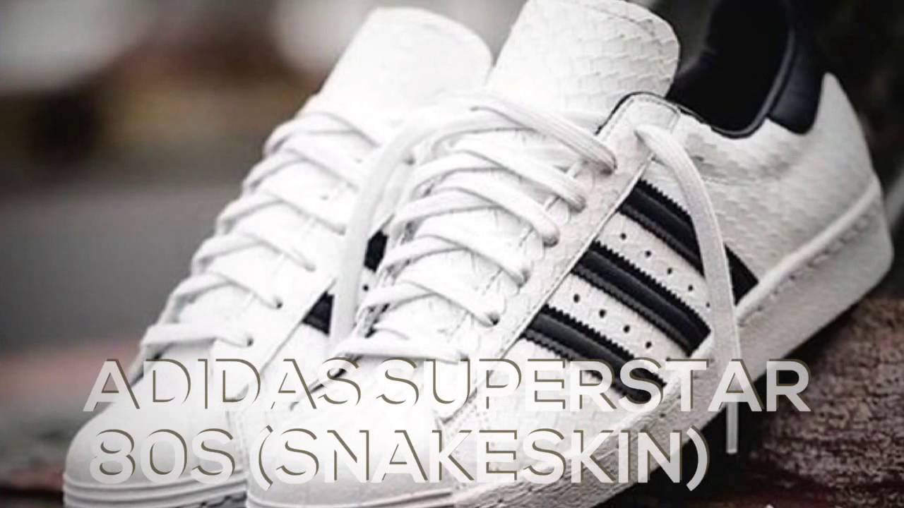Adidas Superstar 80s (piel de serpiente) / la paz X9 YouTube