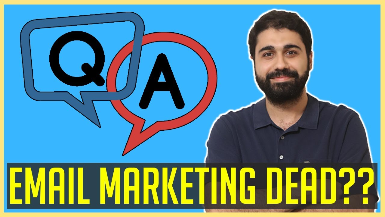 Email marketing Dead ?! Dead in 2020 ??? | Email Marketing Q&A