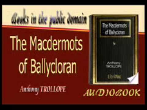 The Macdermots of Ballycloran Anthony TROLLOPE Audiobook Part 2