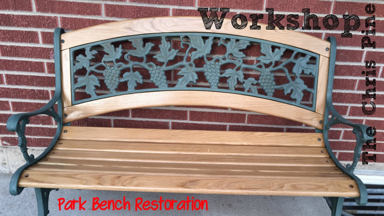 How To Do A Park Bench Restoration Youtube