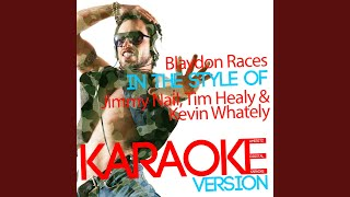 Blaydon Races (In the Style of Jimmy Nail, Tim Healy & Kevin Whately) (Karaoke Version)