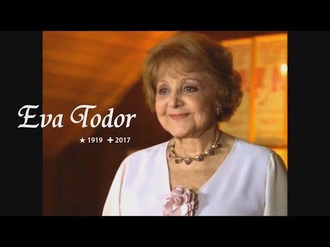 EVA TODOR (1919-2017) — Tributo