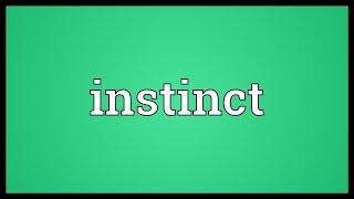 Instinct Meaning