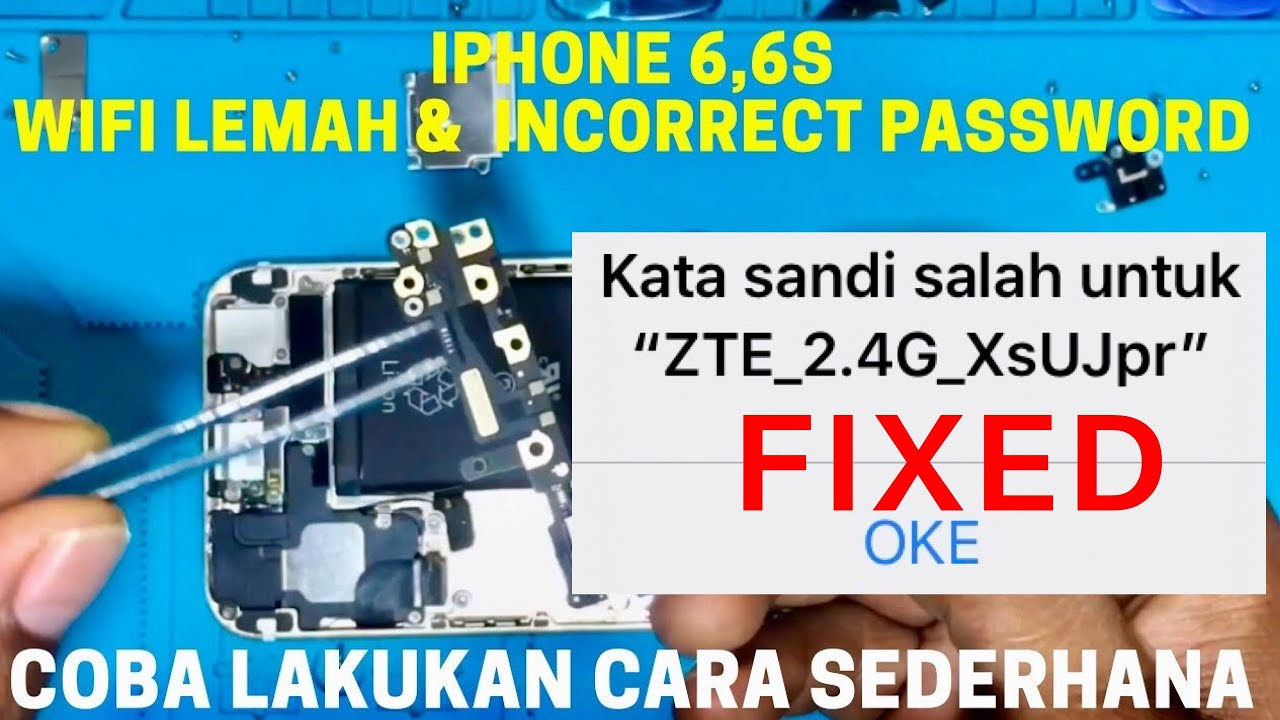 Iphone 6 6s Wifi Lemah Incorrect Password Coba Cara Ini Youtube