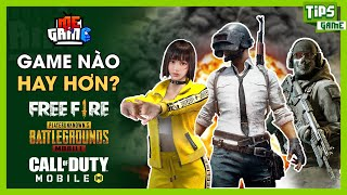 Pubg Mobile vs Free Fire vs Call Of Duty Mobile - Game Nào Hay Hơn? | meGAME
